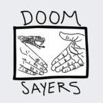 DOOM SAYERS(ドゥームセイヤーズ )